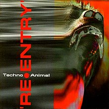 Techno Animal - Re-Entry.jpg