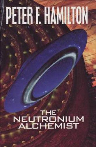 The Neutronium Alchemist - First edition