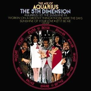 The Age of Aquarius (album) - Image: The 5th Dimension The Age of Aquarius