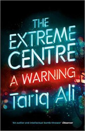 The Extreme Centre: A Warning - Cover of the first edition