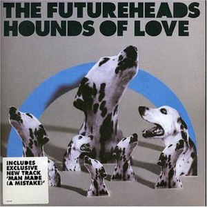 Hounds of Love (song) - Image: The Futureheads Hounds of Love single cover