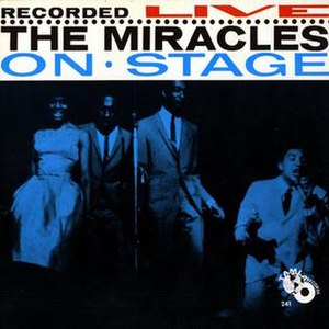 The Miracles Recorded Live on Stage - Image: The Miracles Recorded Live on Stage (album) cover art