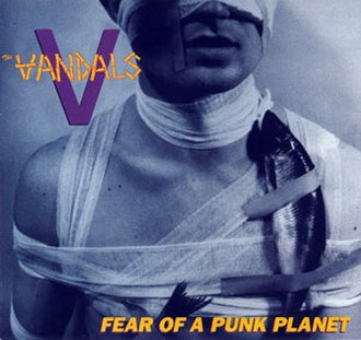 Fear of a Punk Planet - Image: The Vandals Fear of a Punk Planet cover