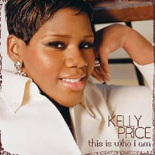 This Is Who I Am Kelly Price.jpg