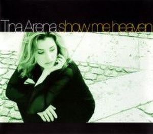 Show Me Heaven - Image: Tina Arena Show Me Heaven single cover