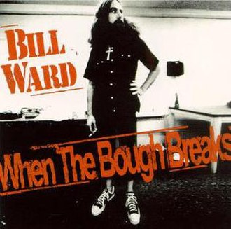 When the Bough Breaks (album) - Image: When the Bough Breaks (Bill Ward album) cover art