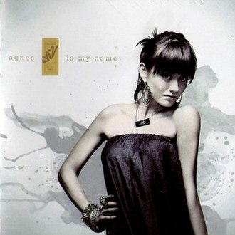 Agnes Is My Name - Image: Agnes Is My Name