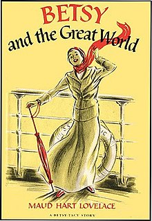 <i>Betsy and the Great World</i> book by Maud Hart Lovelace
