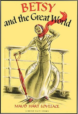 Betsy and the Great World - First edition (publ. Thomas Y. Crowell Co.)