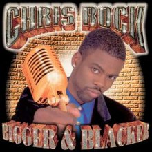 Bigger & Blacker (Chris Rock album).jpg