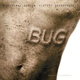 Bug (soundtrack) - Image: Bug 2007 soundtrack