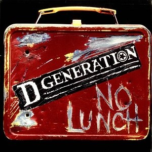D Generation - The second D Generation album, titled; No Lunch
