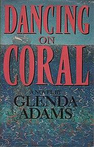 <i>Dancing on Coral</i> novel by Glenda Adams