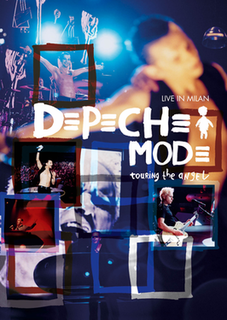 <i>Touring the Angel: Live in Milan</i> 2006 video by Depeche Mode