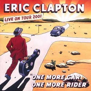 One More Car, One More Rider - Image: Eric Clapton OMCOMR