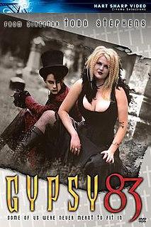 <i>Gypsy 83</i> 2001 film by Todd Stephens