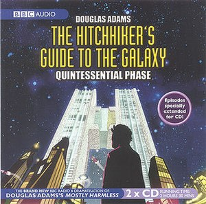 "The Hitchhiker's Guide to the Galaxy Tertiary to Quintessential Phases - Front cover of the BBC Audio release of the ""Quintessential Phase"" (Fits 23-26) of The Hitchhiker's Guide to the Galaxy."