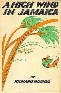 <i>A High Wind in Jamaica</i> (novel) book by Richard Hughes