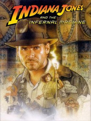 Indiana Jones and the Infernal Machine - Image: Indiana Jones and the Infernal Machine