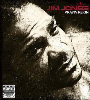 Pray IV Reign - Image: Jimjones prayivreign