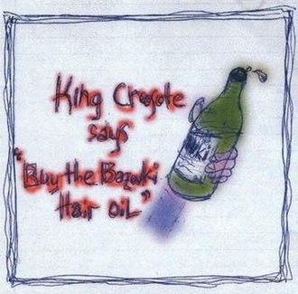 "King Creosote Says ""Buy The Bazouki Hair Oil"" - Image: King Creosote Buy The Bazouki Hair Oil"
