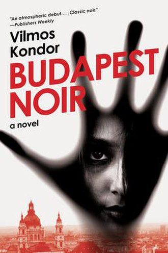 Budapest Noir - Budapest Noir first edition cover
