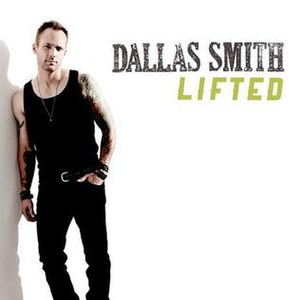 Lifted (Dallas Smith song) - Image: Lifted Dallas Smith Single