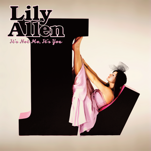 It's Not Me, It's You - Image: Lily Allen It's Not Me, It's You