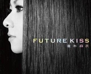 <i>Future Kiss</i> 2010 album by Mai Kuraki