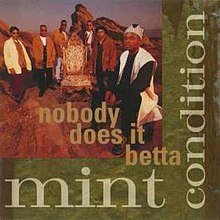 Mint Condition - Nobody Does It Betta single cover.jpg
