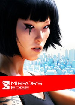 "An asian woman's face occupies the foreground. She has two long black triangles extending from beneath her right eye, presumably tattoos. She is wearing a black shirt. The white buildings of a city are visible in the background, seen from altitude. The title ""Mirror's Edge"" lies within a red band that crosses the lower half of the image. Three production company logos are at the bottom of the image."