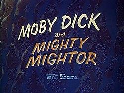 MobyDickAndMightyMightor.jpg