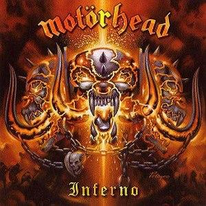 Inferno (Motörhead album) - Image: Motörhead Inferno (2004)