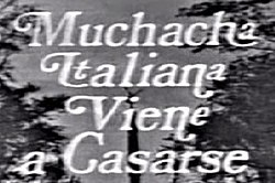 Muchacha Italiana Viene A Casarse 1971 Tv Series Wikipedia