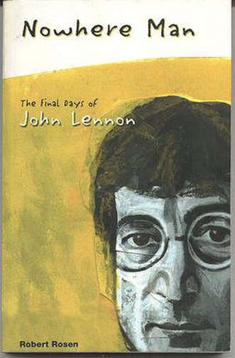 Nowhere Man: The Final Days of John Lennon - Cover of US paperback edition, from Quick American Archives, 2002.