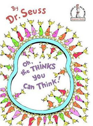 Oh, the Thinks You Can Think! - Hardcover cover
