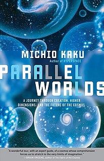 <i>Parallel Worlds</i> (book) 2004 book by Michio Kaku