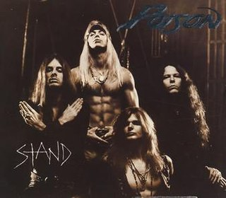 Stand (Poison song) song by American Hard rock band Poison