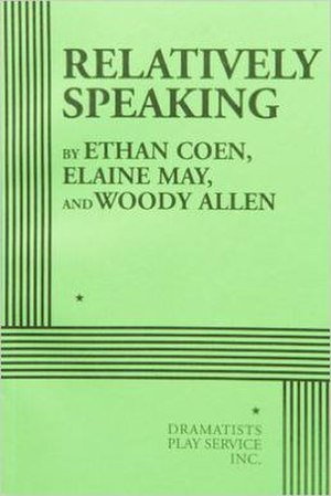 Relatively Speaking (play anthology) - Softcover edition