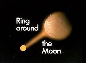 Ring Around the Moon - Image: Ring Around the Moon
