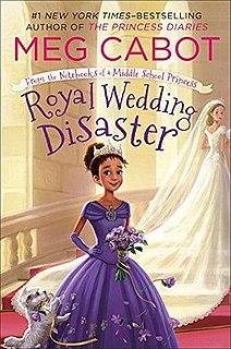 <i>Royal Wedding Disaster</i> Book by Meg Cabot