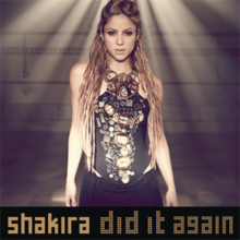 92f561adaed Did It Again (Shakira song) - Wikipedia