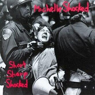 Short Sharp Shocked - Image: Short Sharp Shocked (Michelle Shocked album cover art)
