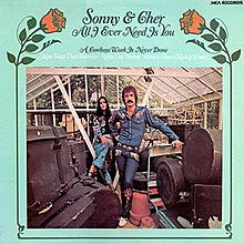 Sonny & Cher - All I Ever Need Is You album.jpg
