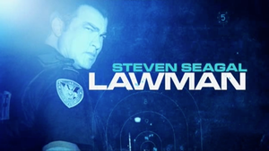 Steven Seagal: Lawman - Image: Steven Seagal; Lawman 2009 Intertitle