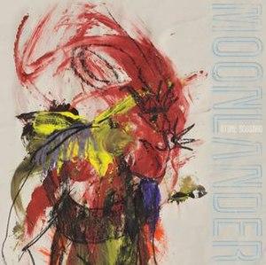 Moonlander (album) - Image: Stone Gossard Moonlander