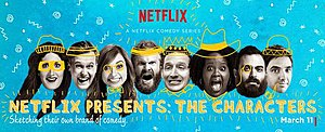 Netflix Presents: The Characters - Image: The Characters Poster Logo