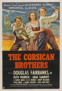 <i>The Corsican Brothers</i> (1941 film) 1941 swashbuckler film starring Douglas Fairbanks, Jr. directed by Gregory Ratoff
