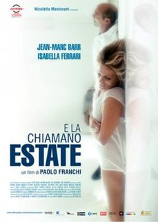 <i>They Call It Summer</i> 2012 film by Paolo Franchi