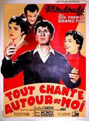 Tout chante autour de moi - Theatrical release poster